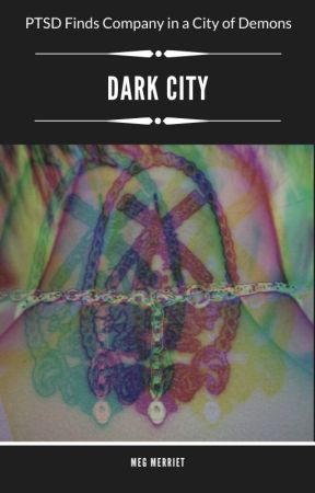 Dark City by MegMerriet