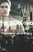 The Survivor - Thomas (The Maze Runner)  by MultiFandomAccount0