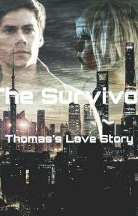 The Survivor - Thomas (The Maze Runner)  cover