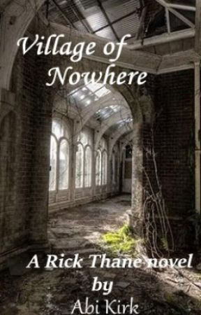 Village of Nowhere (Rick Thane Book 5) by AE_KIrk