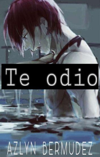 Te Odio One Shot Rin Matsuoka Y Tu Azlyn Bermudez Wattpad Image discovered by wanda hime. te odio one shot rin matsuoka y tu
