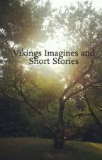 Vikings Imagines and Short Stories by sofia_torres_q