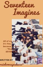 Seventeen Imagines by rainbowcupcake123
