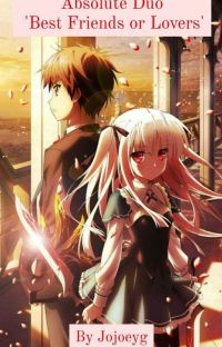 Absolute Duo 'Best Friends or Lovers?' cover