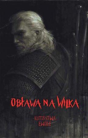 Wiedźmin: Obława na Wilka by Ewoile