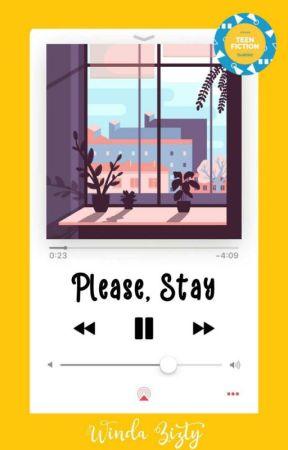 Please, Stay by WindaZizty