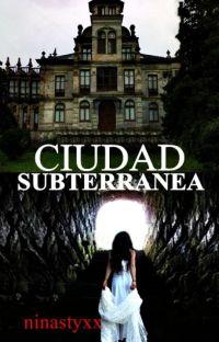 CIUDAD SUBTERRANEA ( Libro III de  La Pequeña Ary) cover