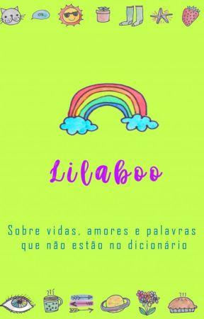 Lilaboo - Sobre vidas, amores e palavras que não estão no dicionário by GeovannaFerreiraS