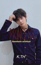 Princess// K.TH x Reader by aesthetic-amethyst
