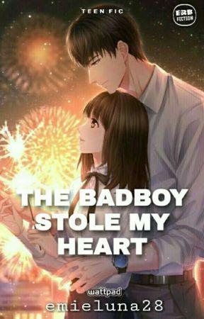 The Badboy Stole My Heart (ON GOING) by emieluna28