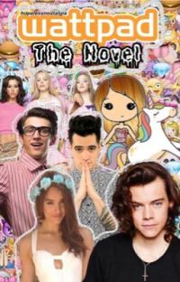 Wattpad: The Novel (a parody of all the stupid cliches on wattpad) cover
