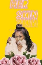 Her Skin(Dave East) by Pretty_I29
