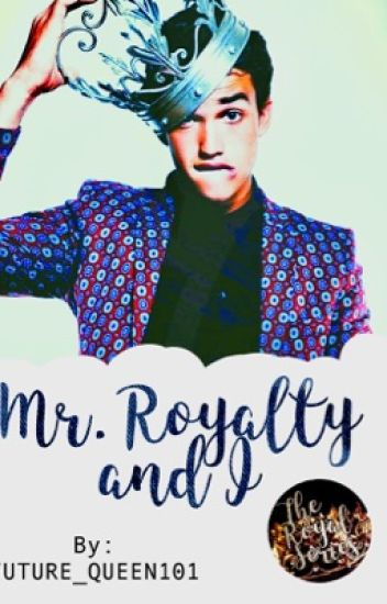 Mr. Royalty and I {Coming Soon (Book 1)}