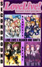 Love Live! x Reader ONE SHOTS! *REQUESTS OPEN!* by SecondRound