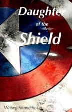 Daughter of the Shield by writingthisandthat