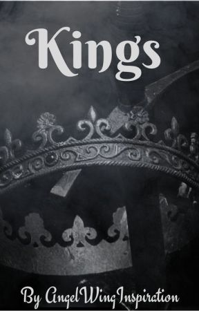 Kings [A Medieval AU] by AngelWingInspiration