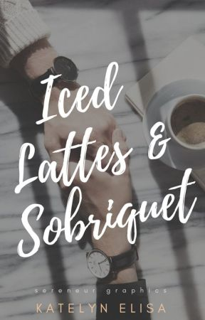 Iced Lattes & Sobriquet by sketchulent