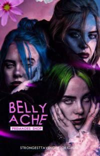 BELLYACHE ━━ PREMADES cover