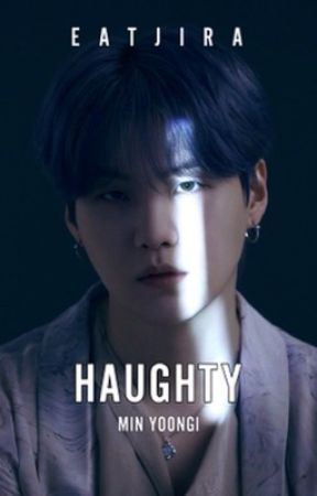 [C] Haughty ; Min Yoongi by Eatjira