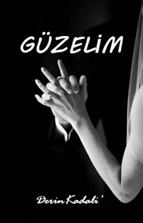 GÜZELİM / RAFLARDA by DerinKadali