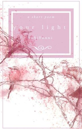Your light by TAEPOD