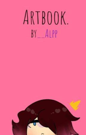 Artbook, the prequel of the prequel by __Alpp