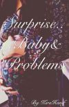 Surprise...Baby&Problems cover
