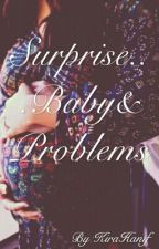 Surprise...Baby&Problems by KiraHanif