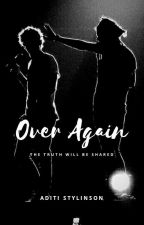 Over Again || l.s. by AditiStylinson
