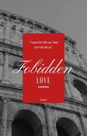 Forbidden Love by Lanae1_