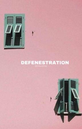 Defenestration by snowyxchloe