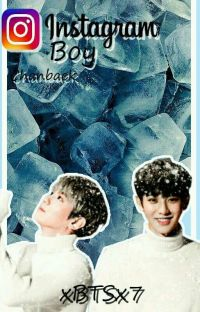 Instagram Boy || Chanbaek cover