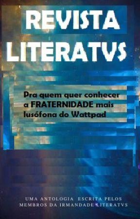 REVISTA LITERATVS - Noticias quentes da Irmandade by Literatvs1