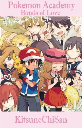 Pokemon Academy: Bonds of Love (Amourshipping) by KitsuneChiSan