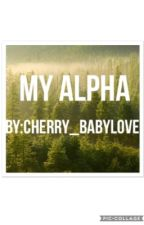 My Alpha by hmm_whatever