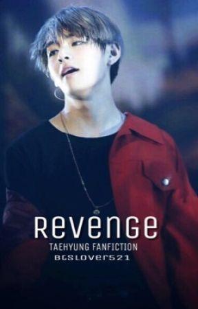 Revenge(TAEHYUNG FF) by Btslover521