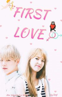 [WENGA] First Love ✔ cover