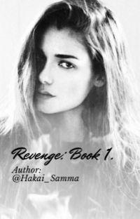 Revenge: Book 1. (Ashe X Fem) cover