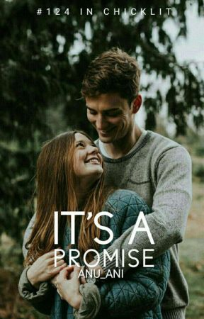Its a Promise     |ON HOLD| by anu_ani