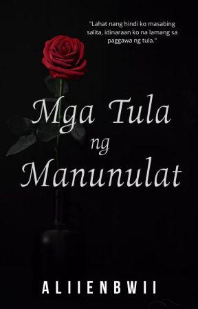 Mga Tula Ng Manunulat [UNDER EDITING] by AliienBwii