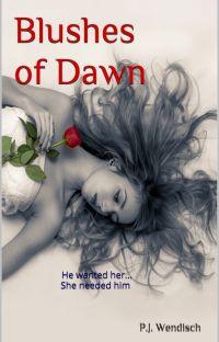 Blushes of Dawn (Watty2018 Longlist) cover