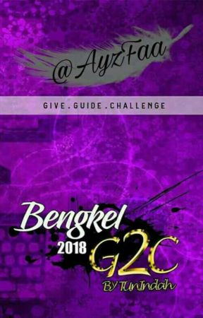 G2C- GIVE. GUIDE. CHALLENGE by AyzFaa