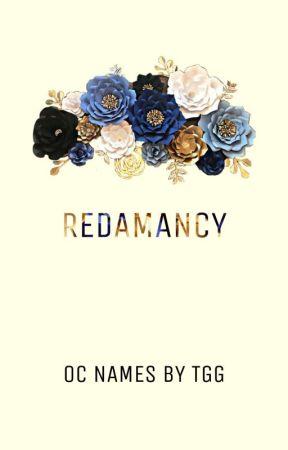 REDAMANCY - Names for your OC's by TheGoldenGoddessTGG