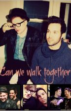 Can We Walk Together? (Peterick au) by Phanini_head