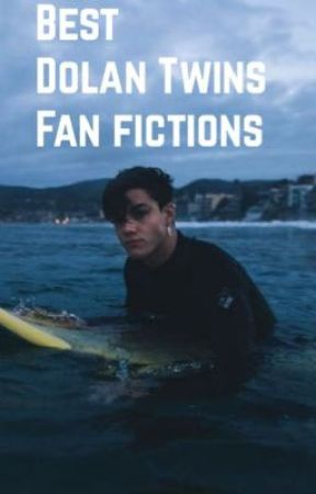 best dolan twins fanfictions  by fruitrollupharry