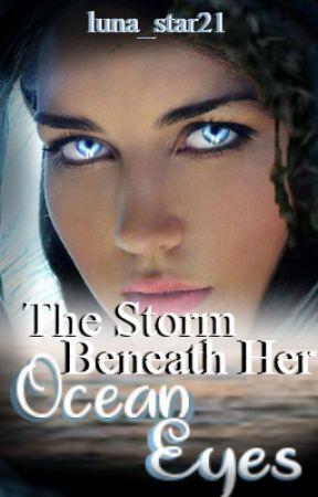 The Storm Beneath Her Ocean Eyes (GirlxGirl) by luna_star21
