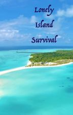 Lonely Island Survival by PennilessFoodie