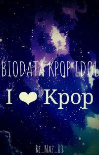 Biodata Kpop Idol  cover