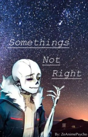Somethings Not Right// EchoFell!G x reader by ZeAnimePsycho