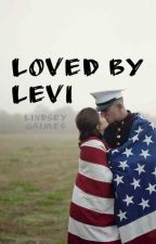 Loved By Levi by lindsle